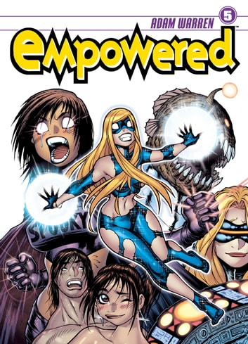Empowered Volume 5 ebook by Adam Warren