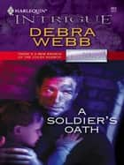 A Soldier's Oath ebook by Debra Webb