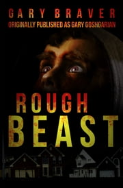 Rough Beast ebook by Gary Braver