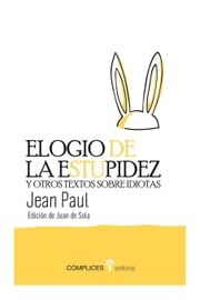 Elogio de la estupidez ebook by Jean Paul