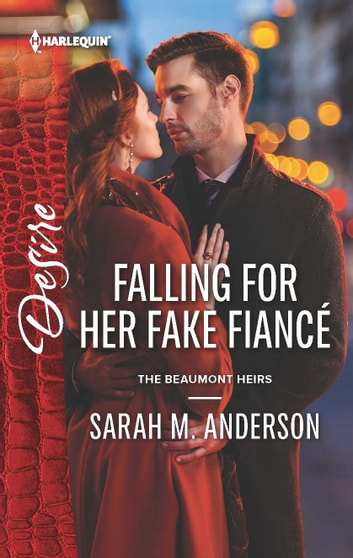 Falling for Her Fake Fiancé ebook by Sarah M. Anderson