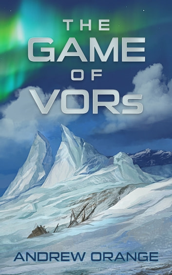The Game of VORs ebook by Andrew Orange