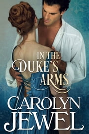 In The Duke's Arms ebook by Carolyn Jewel