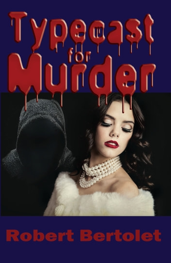 Typecast for Murder ebook by Robert Bertolet