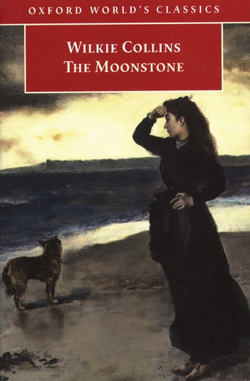 The Moonstone ebook by Wilkie Collins ; John Sutherland