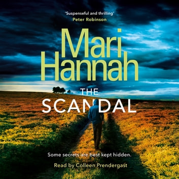 The Scandal audiobook by Mari Hannah