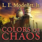 Colors of Chaos audiobook by L. E. Modesitt Jr.