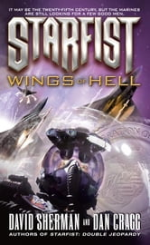 Starfist: Wings of Hell ebook by David Sherman,Dan Cragg