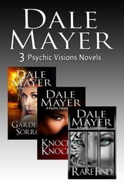 Psychic Visions Set 4-6 ebook by Dale Mayer
