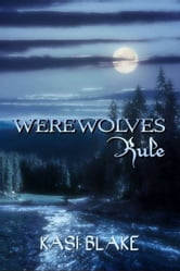 Werewolves Rule ebook by Kasi Blake