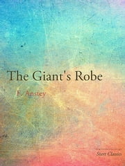 The Giant's Robe ebook by F. Anstey