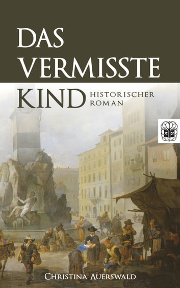 Das vermisste Kind eBook by Christina Auerswald
