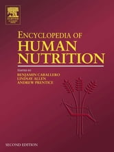 Encyclopedia of Human Nutrition, Four-Volume Set ebook by Allen, Lindsay