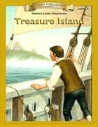 Treasure Island - Easy Reading Classic Literature ebooks by Robert Louis Stevenson