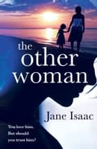 The Other Woman - A suspenseful crime thriller with a domestic noir twist ebook by