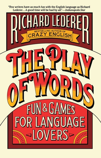The Play of Words ebook by Richard Lederer