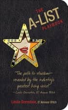The A-List Playbook ebook by Leslie Gornstein