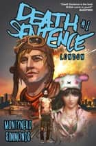 Death Sentence London #1 ebook by Monty Nero, Martin Simmonds
