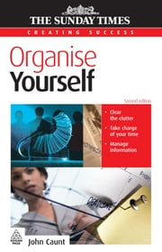 Organise Yourself ebook by Caunt, John
