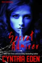 Secret Admirer ebook by Cynthia Eden