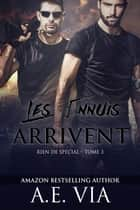 Les Ennuis Arrivent eBook by A.E. Via