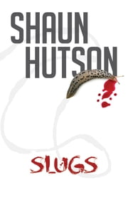 Slugs ebook by Shaun Hutson