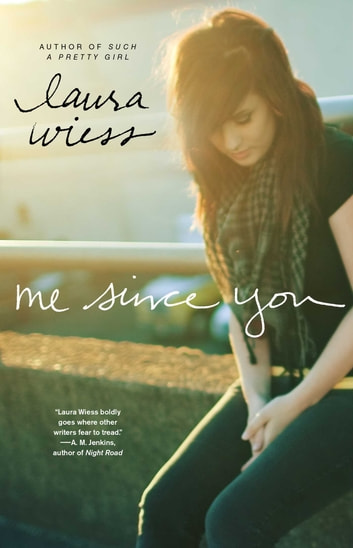 Me Since You ebook by Laura Wiess
