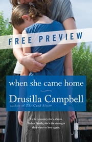 When She Came Home - Free Preview (The First 7 Chapters) ebook by Drusilla Campbell