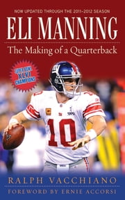 Eli Manning ebook by Ralph Vacchiano