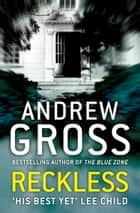 Reckless ebook by Andrew Gross