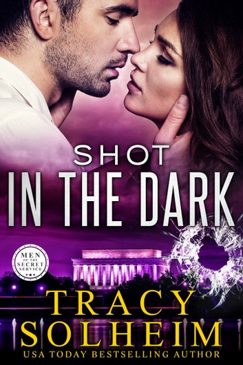 Shot in the Dark ebook by Tracy Solheim