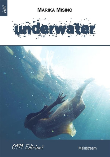 Underwater ebook by Marika Misino