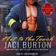 Hot to the Touch audiobook by Jaci Burton