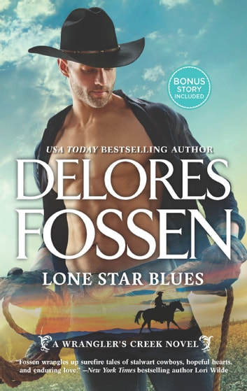 Lone Star Blues (A Wrangler's Creek Novel, Book 11) 電子書 by Delores Fossen