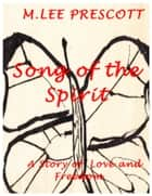 Song of the Spirit ebook by M. Lee Prescott
