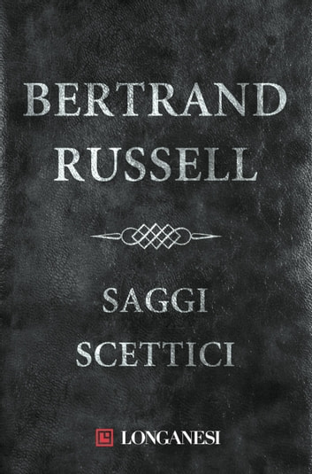 Saggi scettici ebook by Bertrand Russell