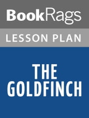 The Goldfinch Lesson Plans ebook by BookRags