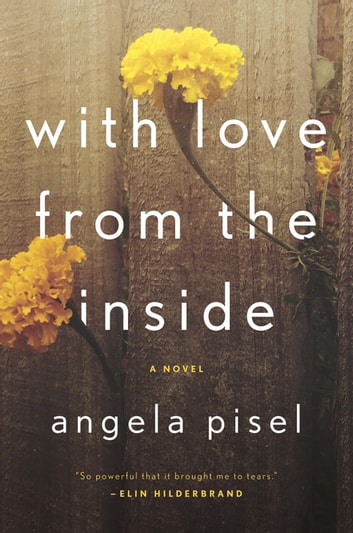 With Love from the Inside ebook by Angela Pisel