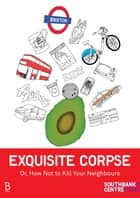 Exquisite Corpse eBook by Various