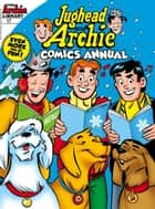 Jughead & Archie Comics Double Digest #17 ebook by Archie Superstars
