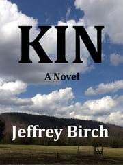 Kin ebook by Jeffrey Birch