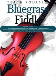 Teach Yourself Bluegrass Fiddle eBook by Matt Glaser