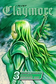 Claymore, Vol. 3 - Teresa of the Faint Smile ebook by Norihiro Yagi, Norihiro Yagi
