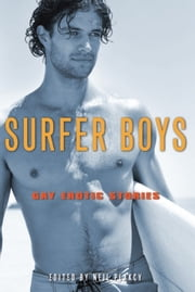Surfer Boys - Gay Erotic Stories ebook by Neil  Plakcy