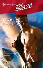 Flyboy ebook by Karen Foley