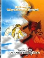10 Reasons Why Relationships Fail ebook by Orlan Smith