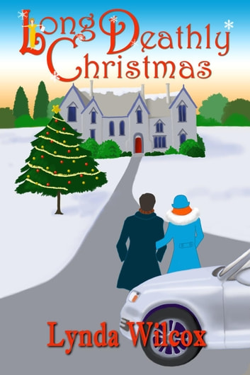 Long Deathly Christmas - The Verity Long Mysteries, #7 ebook by Lynda Wilcox