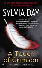 A Touch of Crimson ebook by Sylvia Day