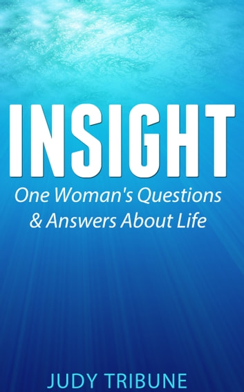 Insight ebook by Judy Tribune