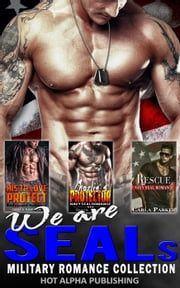 We are SEALs : Military Romance Collection ebook by Grace Rawson, Carla Parker